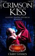 Crimson Kiss: Death's Gift, Book 2
