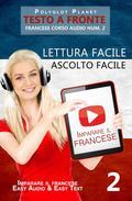 Imparare il francese - Lettura facile   Ascolto facile   Testo a fronte - Francese corso audio num. 2