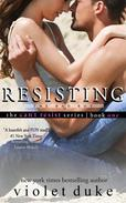 Resisting the Bad Boy: Serial Trilogy, Book #1 (CAN'T RESIST series)