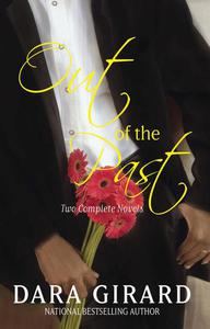 Out of the Past: Two Complete Novels