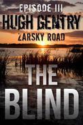 The Blind (Episode III: Zarsky Road)