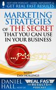 Marketing Strategies of The Secret That You Can Use in Your Business