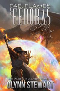 Fae, Flames & Fedoras: A Changeling Blood Universe Novella