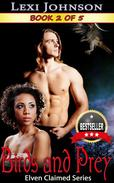 Birds and Prey (Elven Claimed Series #2)