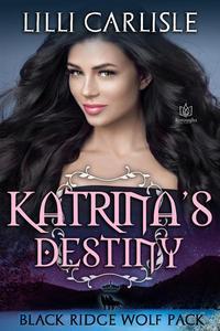Katrina's Destiny