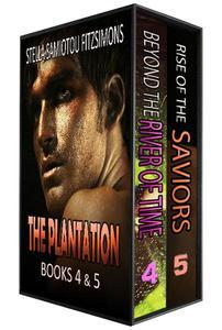 The Plantation Series: Books 4&5