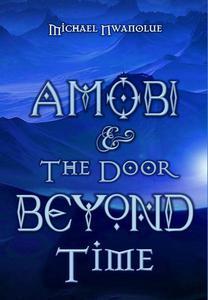 Amobi and the Door Beyond Time