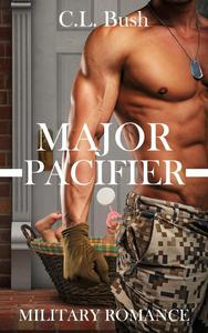 MILITARY ROMANCE: Major Pacifier
