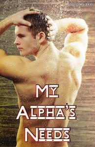 My Alpha's Needs