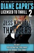 Licensed to Thrill 2: Jess Kimball Thrillers Books 1 - 4
