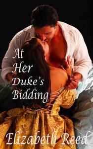 At Her Duke's Bidding