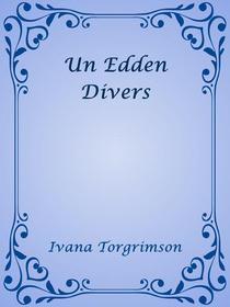 Un Edden Divers