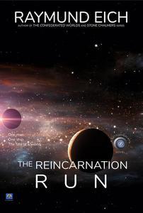 The Reincarnation Run