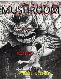 Mushroom (Book Four)