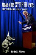 Annals of the Stupid Party: Republicans Before Trump