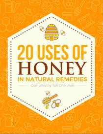20 Uses for Honey in Natural Remedies
