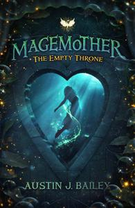 The Empty Throne: A Magemother Novella