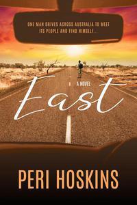 East - A Novel: First Third Preview
