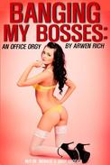 Banging My Bosses: An Office Orgy (M/F/M menage & orgy erotica)