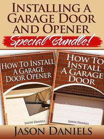 Installing a Garage Door and Opener- Special Bundle