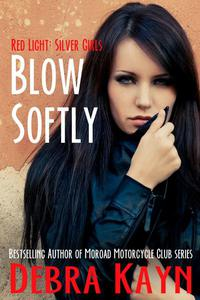 Blow Softly
