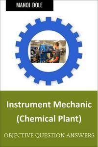 Instrument Mechanic Chemical Plant