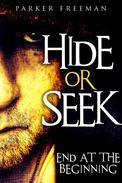 Hide or Seek: End at the Beginning