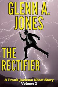 The Rectifier: Volume 2