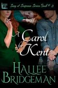 A Carol for Kent (Romantic Suspense)