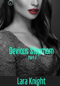 Devious Stepmom: Part 3