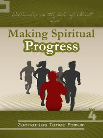 Making Spiritual Progress (Volume Four)