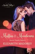 Muffins & Moonbeams (Baxter Family Bakery Book One)