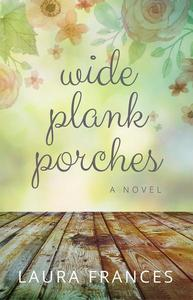 Wide Plank Porches First 3 Chapters