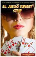 El juego Sunset Strip