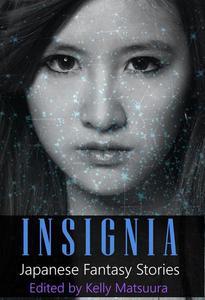 Insignia: Japanese Fantasy Stories
