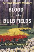Blood on the Bulb Fields