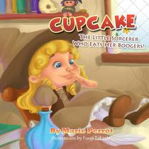 Story for children: Cupcake The little Sorcerer Who Eats her Boogers