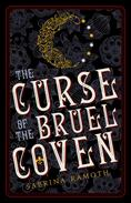 The Curse of the Bruel Coven