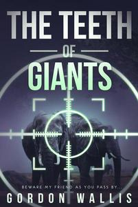 The Teeth Of Giants