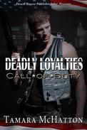 Deadly Loyalties