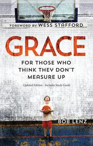 Grace: For Those Who Think They Don't Measure Up