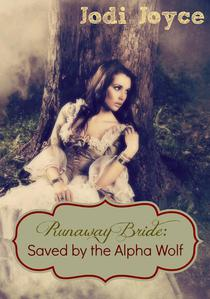 Runaway Bride: Saved by the Alpha Wolf