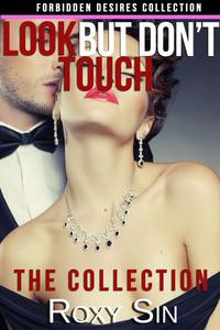 Look But Don't Touch Collection