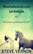 Nochebuena con un kelpie: un romance paranormal
