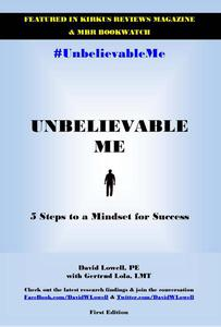 Unbelievable Me: 5 Steps to a Mindset for Success