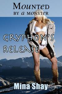 Mounted by a Monster: Gryphon's Release