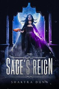 The Sage's Reign