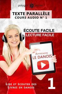 Apprendre le danois - Texte parallèle   Écoute facile   Lecture facile - COURS AUDIO N° 1