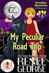 My Peculiar Road Trip: Magic and Mayhem Universe
