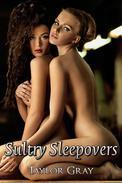Sultry Sleepovers